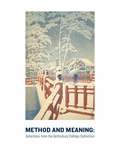 Method and Meaning: Selections from the Gettysburg College Collection by Yan Sun, Shannon R. Callahan, Ashlie M. Cantele, Maura E. D'Amico, Xiyang Duan, Devin N. Garnick, Allison J. Gross, and Emily A. Zbehlik