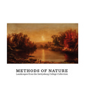 Methods of Nature: Landscapes from the Gettysburg College Collection by Molly A. Chason, Leah R. Falk, Shannon N. Gross, Bailey R. Harper, Laura G. Waters, and Yan Sun