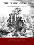 The Plains of Mars, European War Prints, 1500-1825 by Melissa Casale, Bailey R. Harper, Felicia M. Else, and Shannon Egan