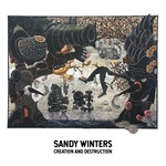 Sandy Winters: Creation and Destruction