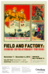Field and Factory: Chinese Revolutionary Posters by Schmucker Art Gallery
