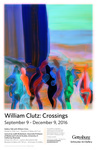 William Clutz: Crossings by Schmucker Art Gallery