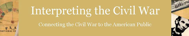 Interpreting the Civil War: Connecting the Civil War to the American Public