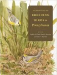 Second Atlas of Breeding Birds in Pennsylvania by Andrew M. Wilson, Daniel W. Brauning, and Robert S. Mulvihill