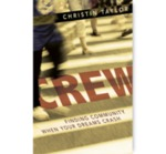 Crew: Finding Community When Your Dreams Crash by Christin N. Taylor