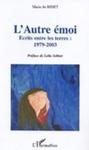 L'Autre Émoi: Ecrits Entre les Terres, 1979-2003
