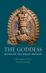 The Goddess: Myths of the Great Mother