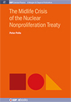 The Midlife Crisis of the Nuclear Nonproliferation Treaty