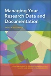 Managing Your Research Data and Documentation