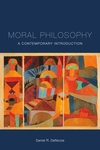 Moral Philosophy: A Contemporary Introduction by Daniel R. DeNicola