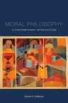 Moral Philosophy: A Contemporary Introduction by Daniel R. DeNicola