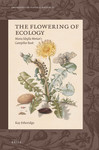 The Flowering of Ecology: Maria Sibylla Merian's Caterpillar Book by Kay Etheridge