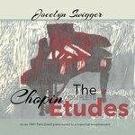 The Complete Chopin Etudes by Jocelyn Swigger