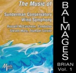 The Music of Brian Balmages, Volume 1