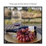 The Last of the Wine: A Novel by Musselman Library
