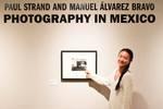 Paul Strand and Manuel Álvarez Bravo: Photography in Mexico Exhibit by Schmucker Art Gallery