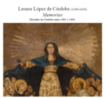 Memorias by Leonor López de Córdoba Carrillo, María-Milagros Rivera Garretas, and Christopher C. Oechler