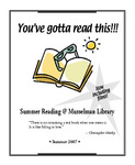 You've Gotta Read This: Summer Reading at Musselman Library (2007) by Musselman Library