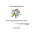 You've Gotta Read This: Summer Reading at Musselman Library (2006) by Musselman Library