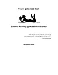 You've Gotta Read This: Summer Reading at Musselman Library (2004)
