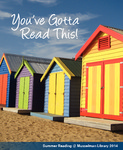 You've Gotta Read This: Summer Reading at Musselman Library (2014) by Musselman Library